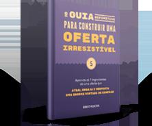 E-Book - Guia para Construir uma Oferta Irresistível