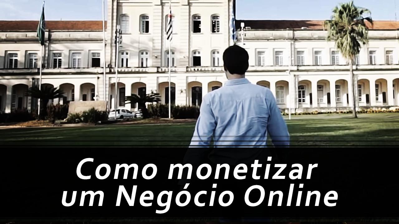 Como Monetizar um Negócio Online